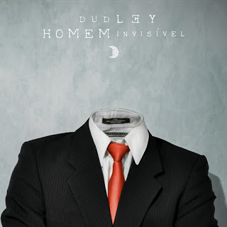 Dudley & Veigh - Homem Invisível (Prod. EO)