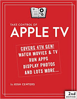 Take Control of Apple TV, 2nd Edition