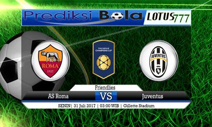 Prediksi Pertandingan antara AS Roma vs Juventus Tanggal 31 Juli 2017
