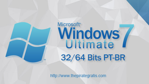 Download Windows 7 Ultimate 32/64 Bits PT-BR via Torrent
