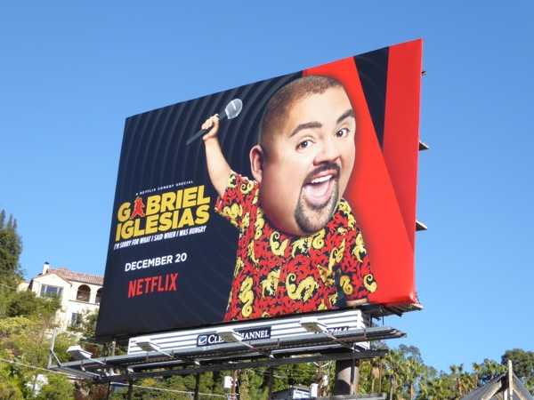 Gabriel Iglesias sorry said when hungry standup billboard