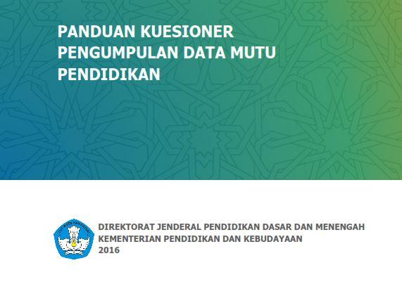 Panduan Pengisian Format Kuesioner Pengumpulan Data Mutu Pendidikan untuk Aplikasi PMP