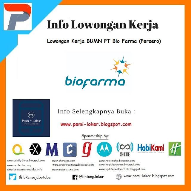 Lowongan Kerja BUMN PT Bio Farma (Persero)