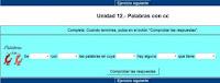 http://cplosangeles.juntaextremadura.net/web/lengua_tercer_ciclo/ortografia/palabras_cc/palcc01.htm