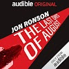 The Last Days of August Audiobook by Jon Ronson