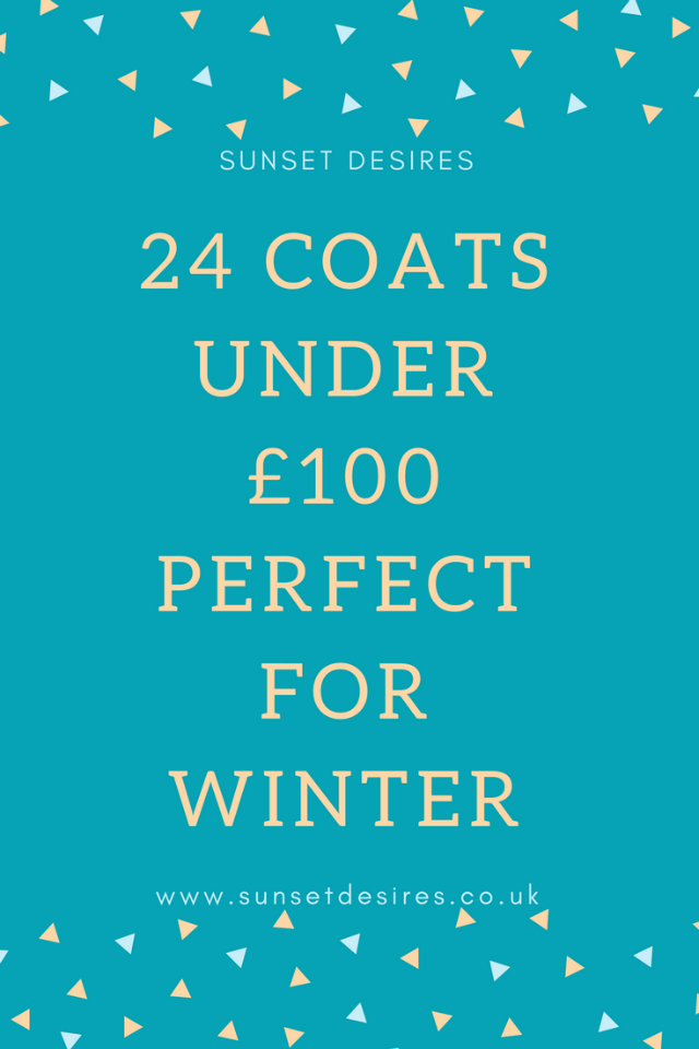 24 Coats Under £100 Perfect For Winter
