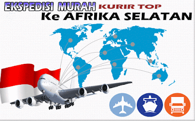 JASA EKSPEDISI MURAH KURIR TOP KE AFRIKA SELATAN