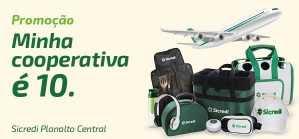 Promoção Sicredi 2018 Minha Cooperativa É 10 Planalto Central
