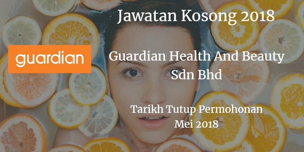 Jawatan Kosong Guardian Health And Beauty Sdn Bhd Mei 2018