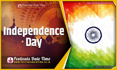 2021 Independence Day Date and Time, 2021 Independence Day Festival Schedule and Calendar