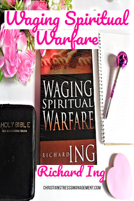 Christian Book Review: Waging Spiritual Warfare by Richard Ing