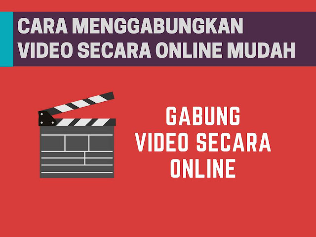 Cara Menggabungkan Beberapa Video Secara Online