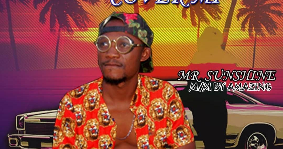 Music] Mr Sunshine - Oluwa Cover Mi - WWW 321LAMBAS COM WE MAKE U HEARD