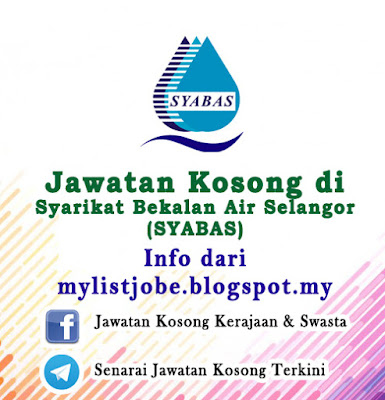 Jawatan Kosong di Syarikat Bekalan Air Selangor (SYABAS