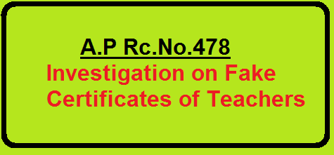 A.P Rc.No.478 Investigation on Fake Certificates of Teachers| School Education DepartmentPROCEEDINGS OF THE COMMISSIONER OF SCHOOL EDUCATION ANDHRA PRADESH:: HYDERABADA.P Rc.No.478 Investigation on Fake Certificates of Teachers| School Education DepartmentPROCEEDINGS OF THE COMMISSIONER OF SCHOOL EDUCATION ANDHRA PRADESH:: HYDERABAD/2016/03/rcno478-investigation-of-fake-certificates-of-teachers.html