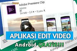 11 Aplikasi Edit Video Android Gratis untuk YouTuber Pemula Terbaik Mudah Dan Ringan