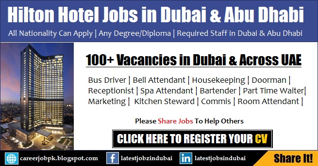 Hilton Hotel Careers and Jobs in Dubai and Abu Dhabi