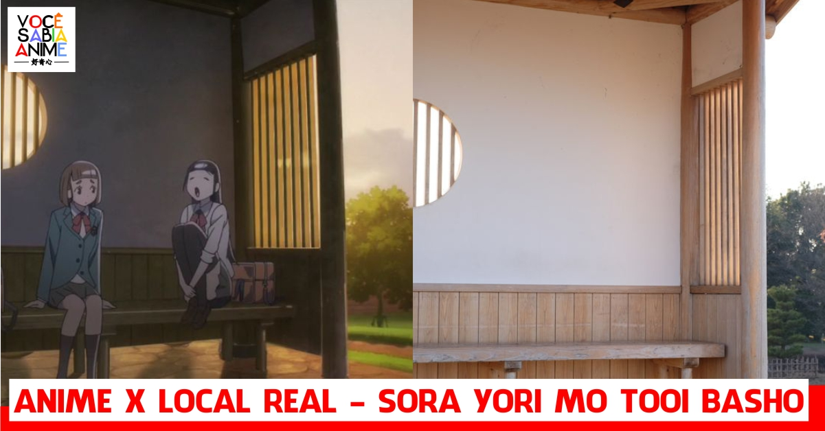 Anime x Local Real - Sora yori mo Tooi Basho