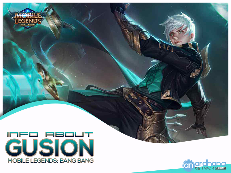 Gusion - Mobile Legends Info