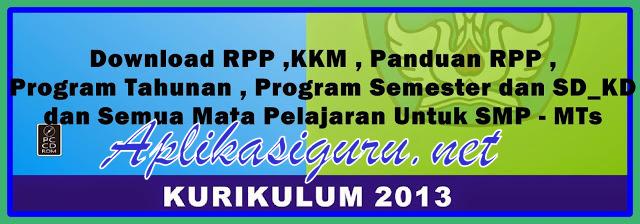 Download RPP ,KKM , Panduan RPP , Program Tahunan , Program Semester dan SD_KD dan Semua Mata Pelajaran Untuk SMP – MTS Terbaru