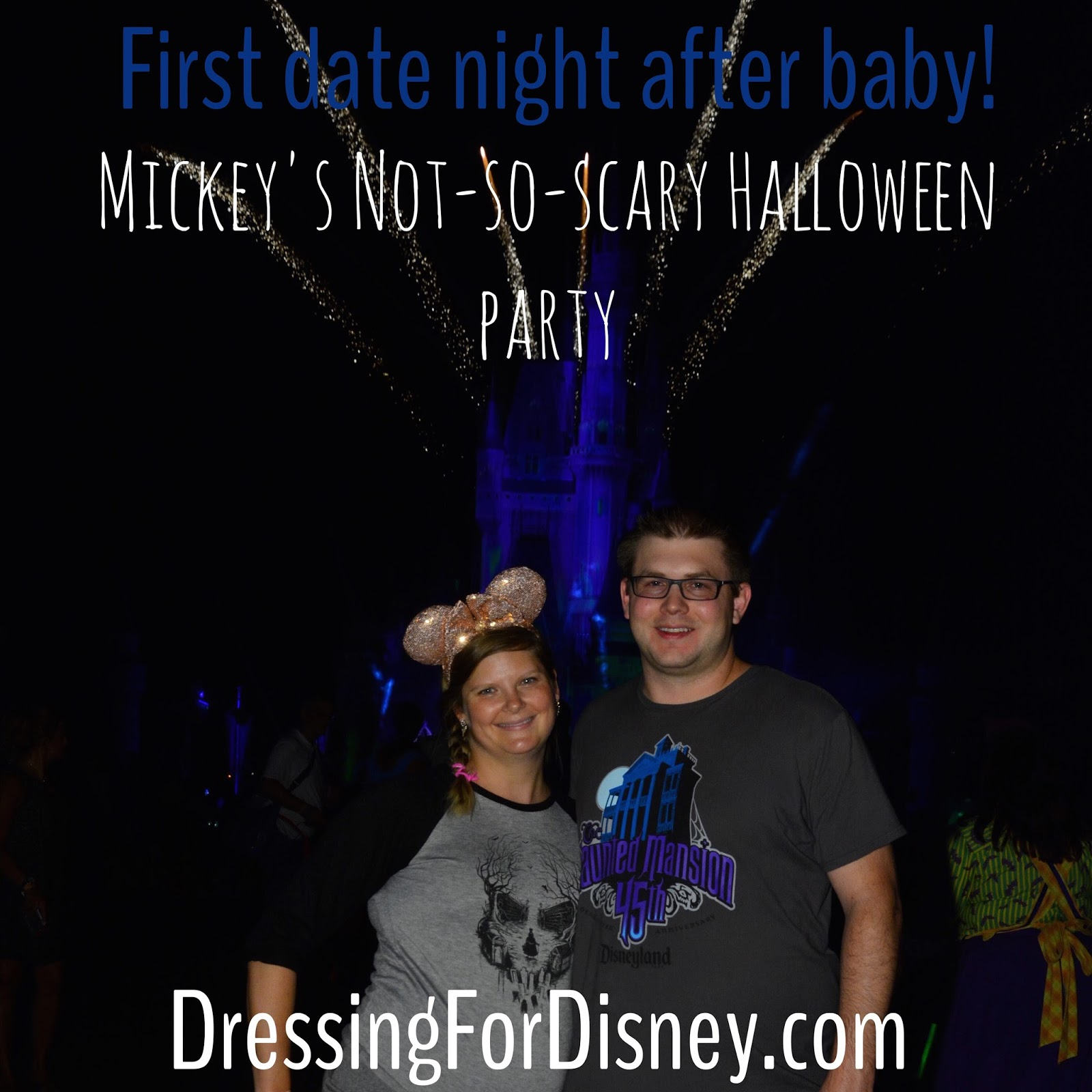 dressing for disney: our first 'date night'- mickey's not-so-scary