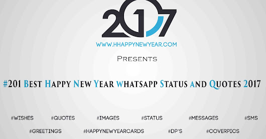 #201 Best Happy New Year whatsapp Status and Quotes 2017