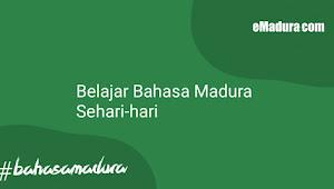 Belajar Bahasa Madura Sehari-hari