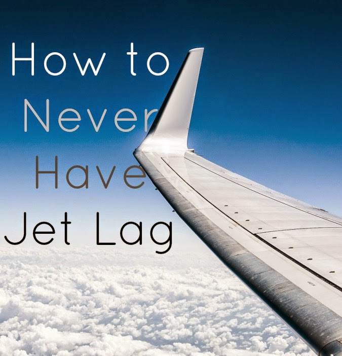 how to never have jet lag