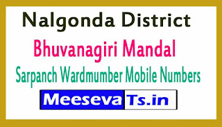 Bhuvanagiri Mandal Sarpanch Wardmumber Mobile Numbers List Part II Nalgonda District in Telangana State