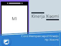 Sering Lag Saat Menggunakan Hp Xiaomi? Terapkan Tips Ini