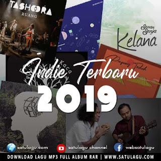 Lagu dan Album Indie Mp3 Terbaru 2019