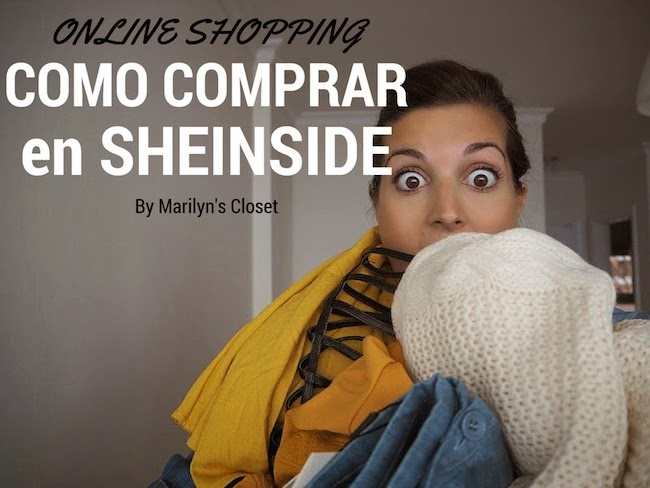 7df5b0b949 Marilyn s Closet - FASHION BLOG  Guía para comprar en Sheinside ...