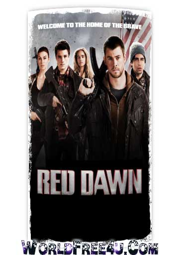 Poster Of Red Dawn (2012) Full Movie Hindi Dubbed Free Download Watch Online At worldfree4u.com