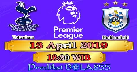 Prediksi Bola855 Tottenham vs Huddersfield 13 April 2019