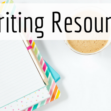Writing Resources You Can't Afford To Miss!