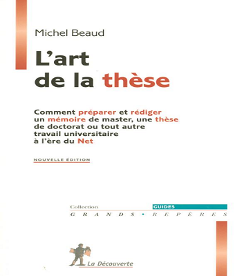 https://www.biblioleaders.com/2018/07/michel-beaud-lart-de-la-these.html