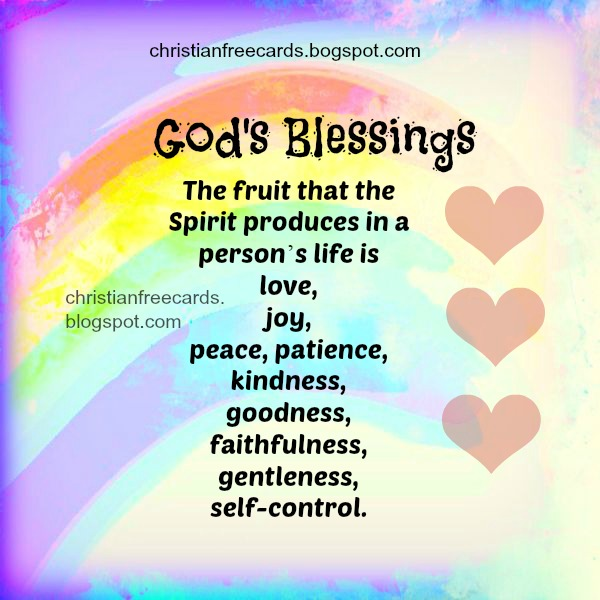 Nice christian free card about the fruit of the Spirit. Free christian image for sharing by facebook