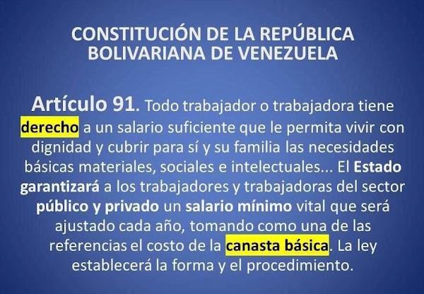 ARTICULO 91 (CRBV) SE NECESITA AJUSTE DEL SALARIAL A PARTIR DEL CALCULO URGENTE Y ACTUALIZADO DEL COSTO MENSUAL DE LA CANASTA BÁSICA