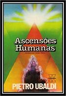 09- Ascensões Humanas - Pietro Ubaldi (PDF-Ipad &Tablet)