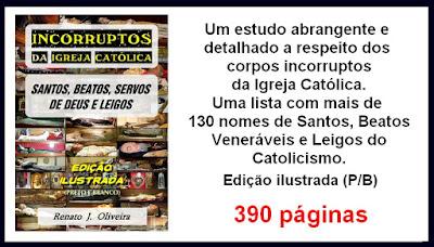 https://www.clubedeautores.com.br/ptbr/book/269357--Incorruptos_da_Igreja_Catolica