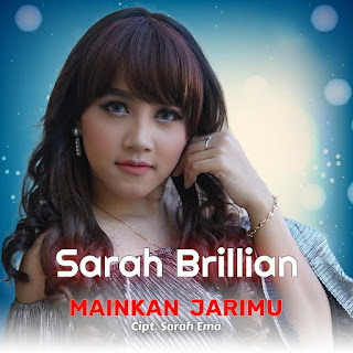 Sarah Brillian - Mainkan Jarimu MP3