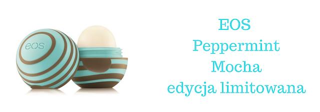 EOS Peppermint Mocha - edycja limitowana