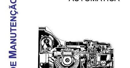 Guia De Manutenção de Transmissão Automática ~ Manual e