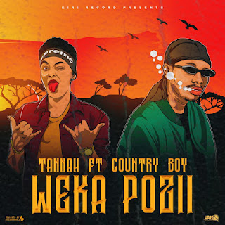 Audio - Country Boy ft Tannah - Weka pozi Mp3 Download