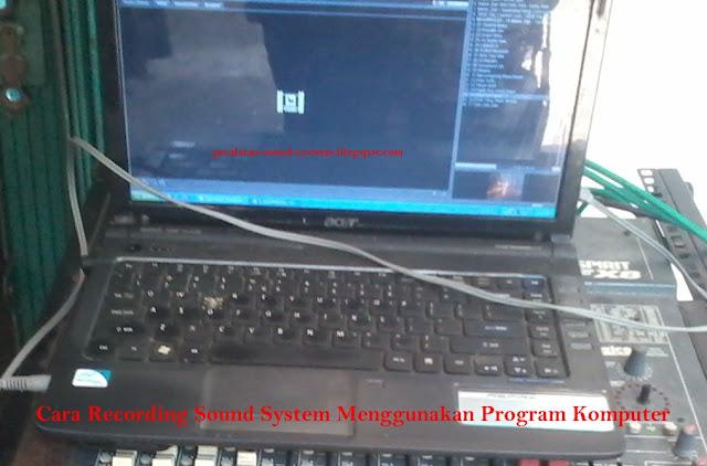 Cara-Recording-Sound-System-program-aplikasi