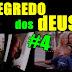 O SEGREDO DOS dEUSES #4
