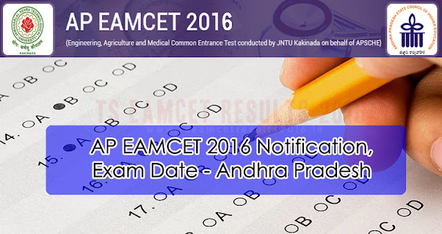 AP EAMCET 2016 Notification & Exam Date - Andhra Pradesh