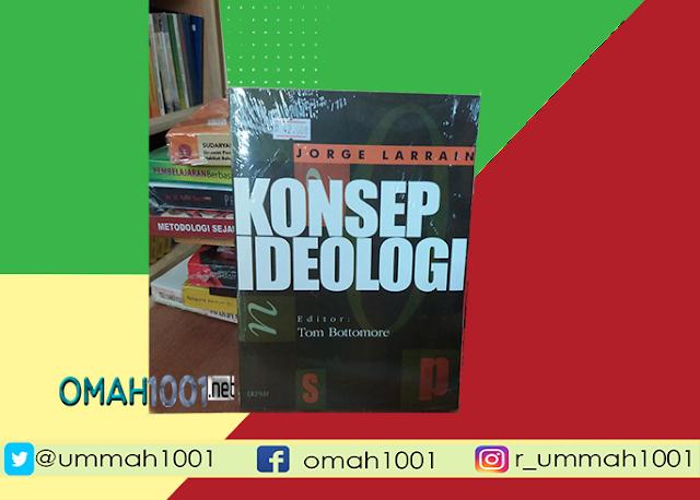E-Book: Konsep Ideologi, Omah1001