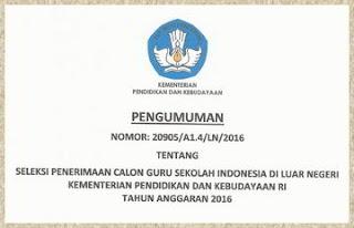 Seleksi Calon Guru Sekolah Indonesia di Luar Negeri 2016