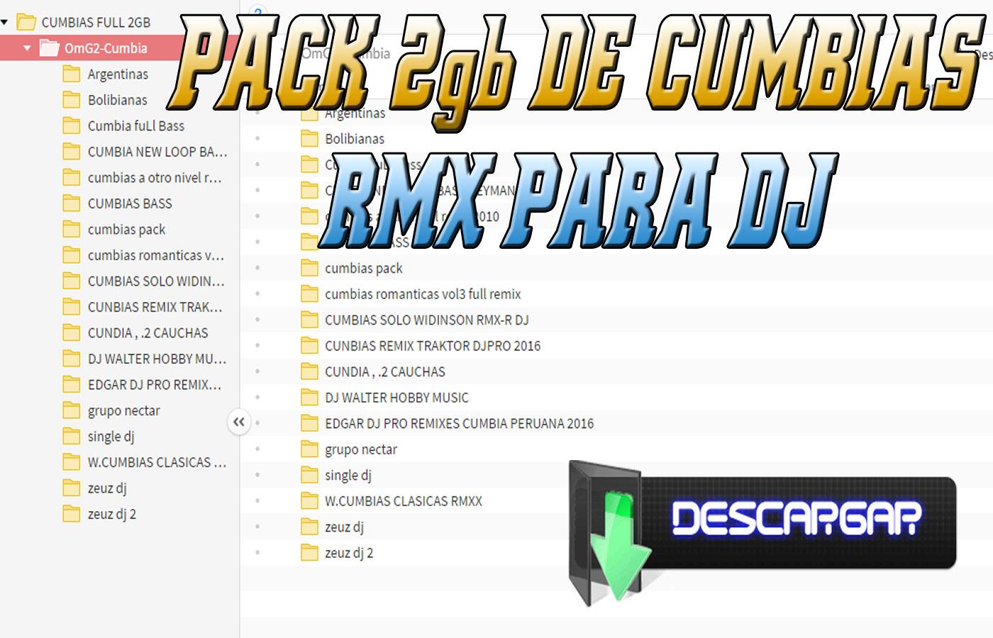 Pack de cumbias rmx para dj 2gb.